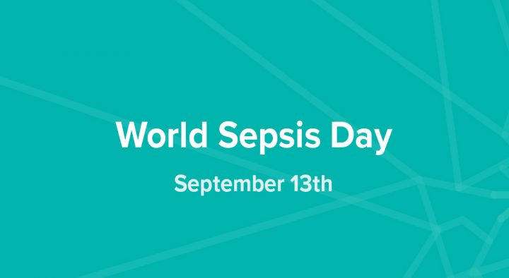 Sepsis Deaths Can be Reduced by 20 Percent with Global Action – Join the Fight on World Sepsis Day September 13th